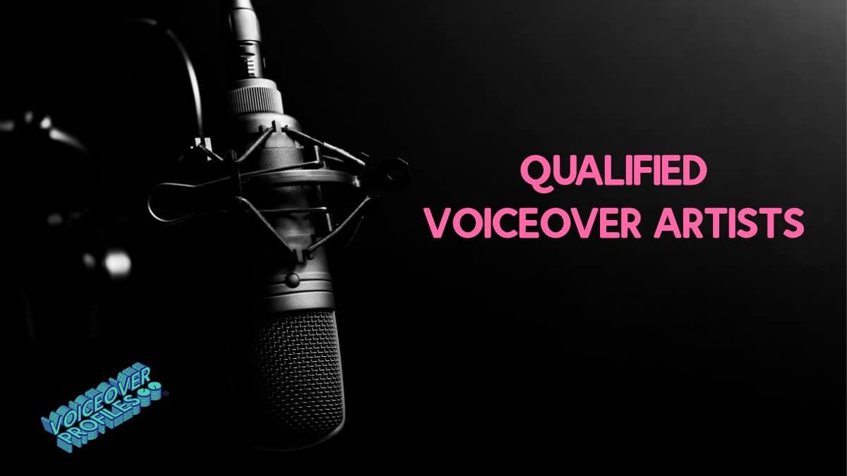 qualified voiceover artist
